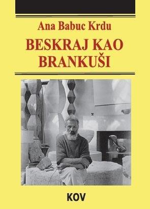 Beskraj kao Brankuši, Ana Babuc Krdu, Književna opština Vršac