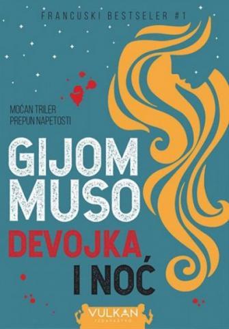 Devojka i noć, Gijom Muso, Vulkan izdavaštvo