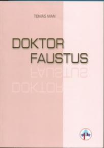 Doktor Faustus, Tomas Man, Bard-fin, Romanov
