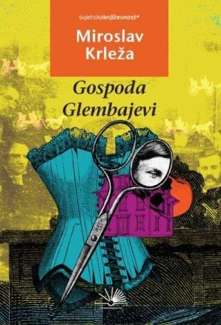 Gospoda Glembajevi, Miroslav Krleža, Nova knjiga