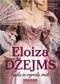 Kad se vojvoda vrati, Eloiza Džejms, Vulkan izdavaštvo