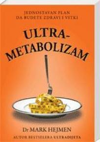 Ultrametabolizam, Mark Hajman, Sezam Book